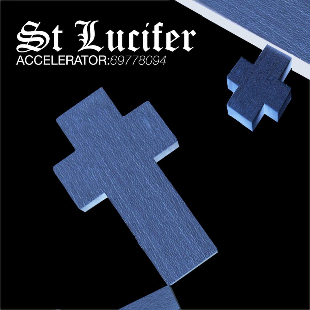 St Lucifer – Accelerator:69778094
