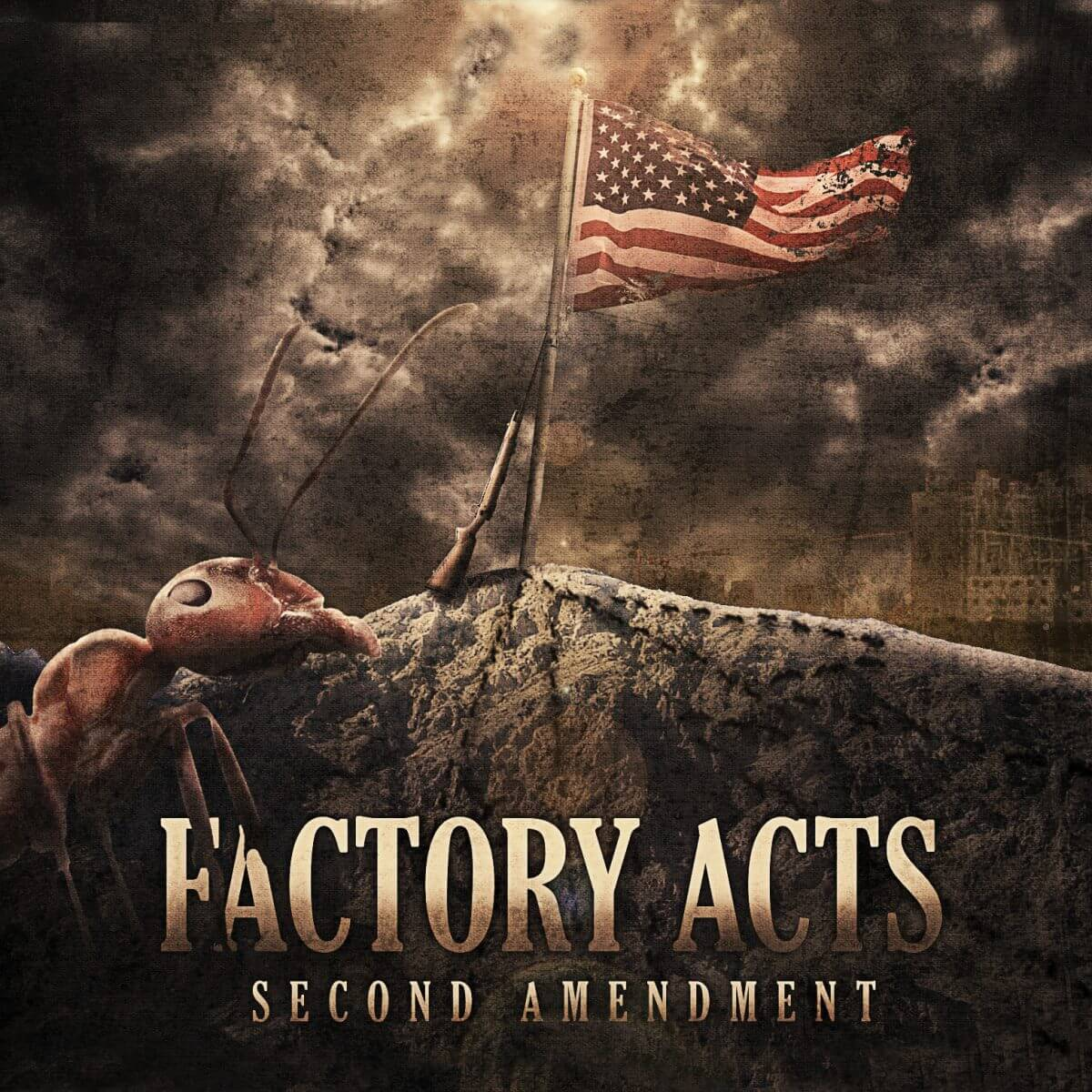 Factory Acts – Second Amendment