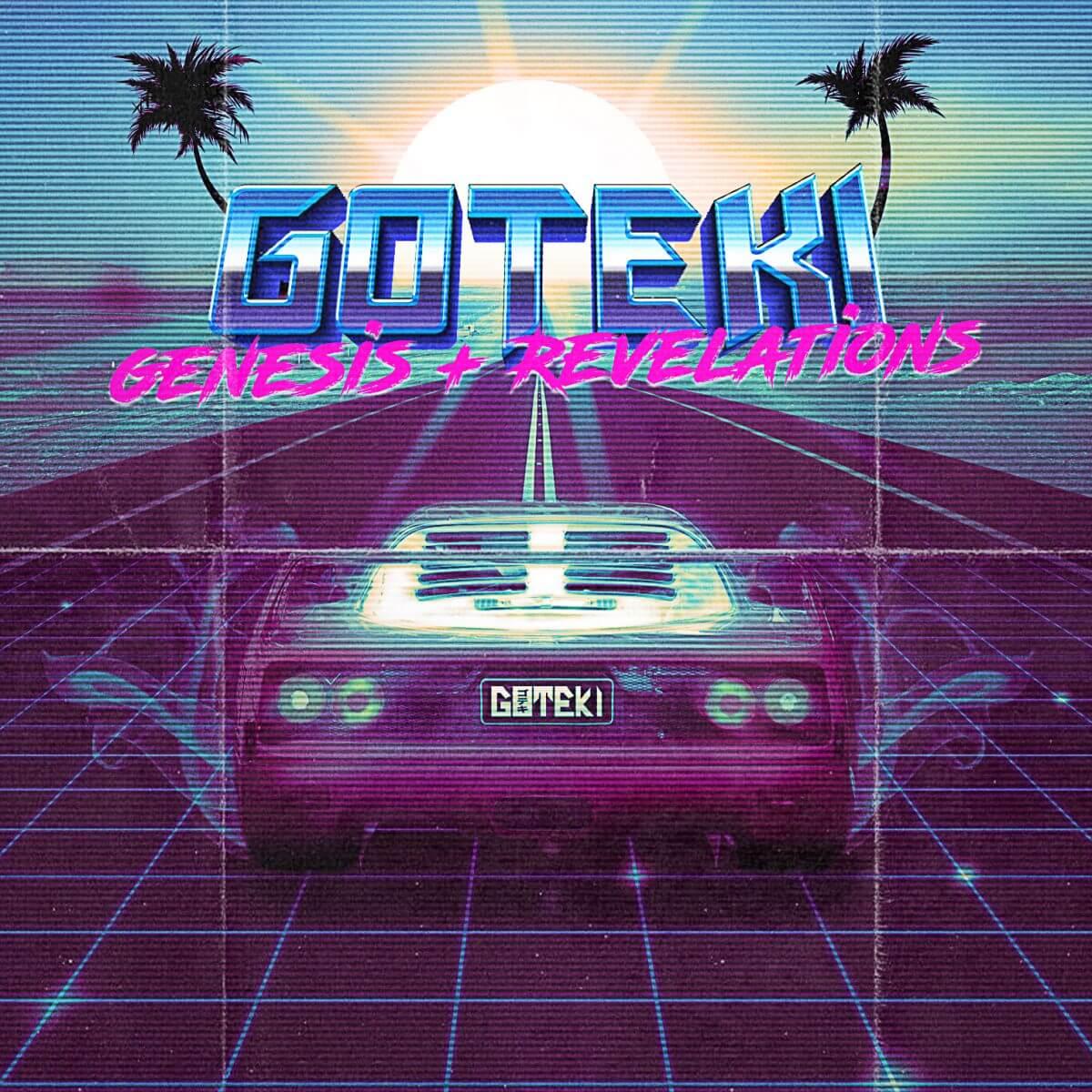 Goteki – Genesis + Revelations