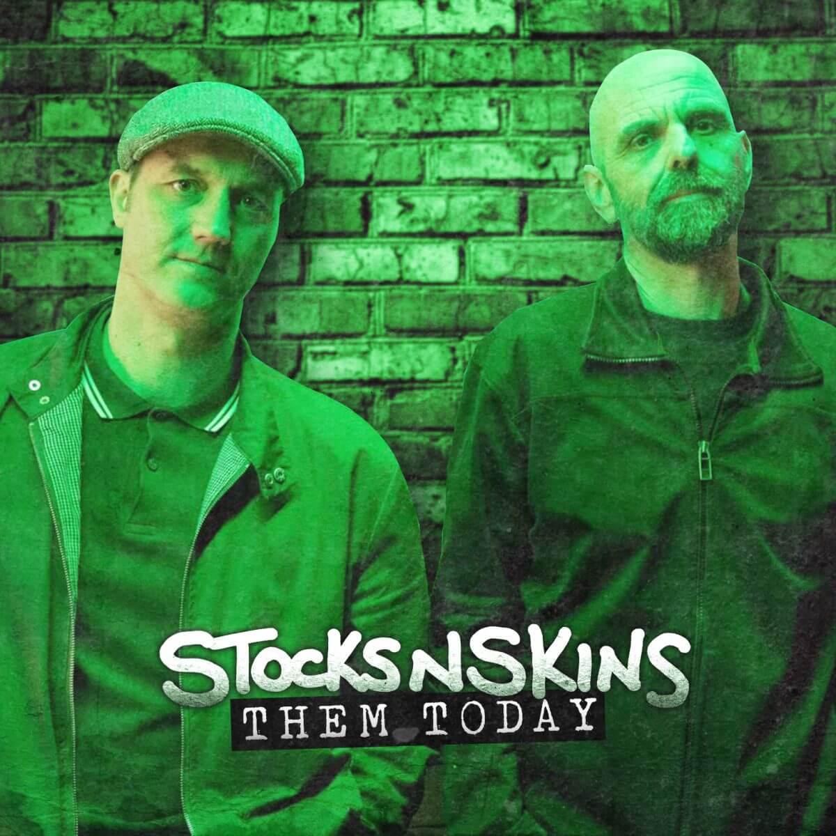 Stocksnskins – Them Today
