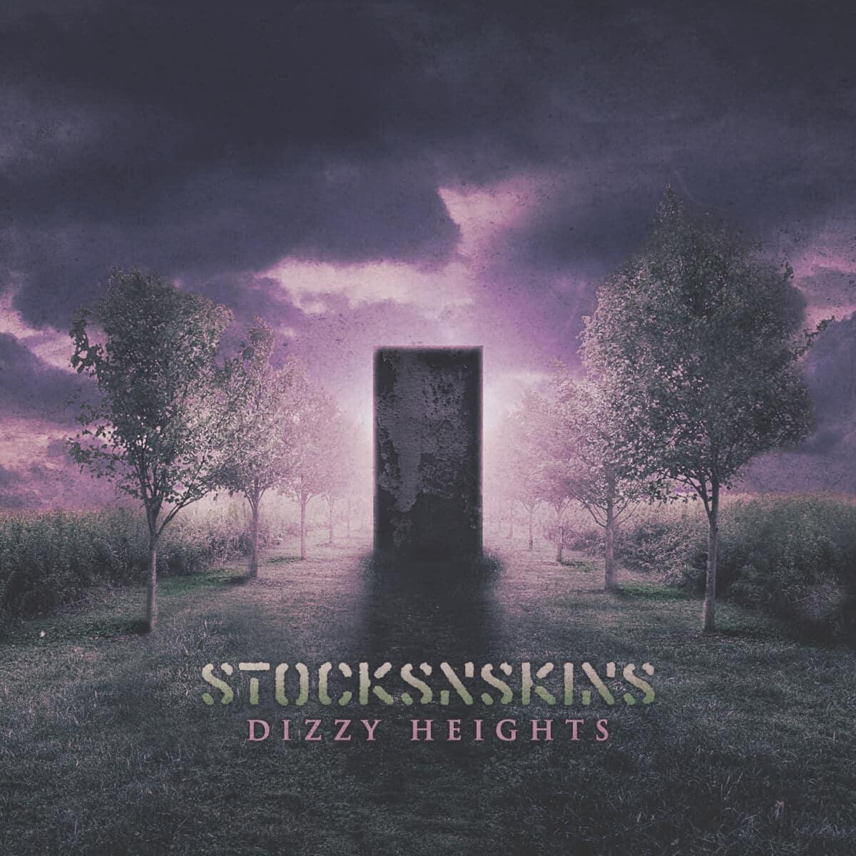 Stocksnskins – Dizzy Heights