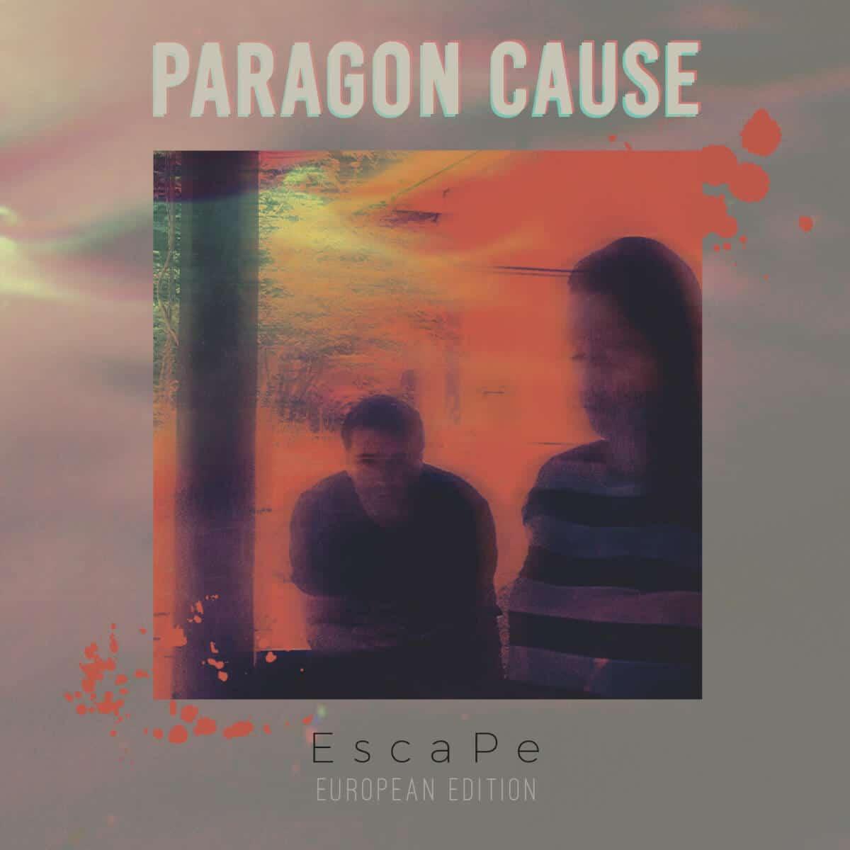 Paragon Cause – Escape [european Edition]
