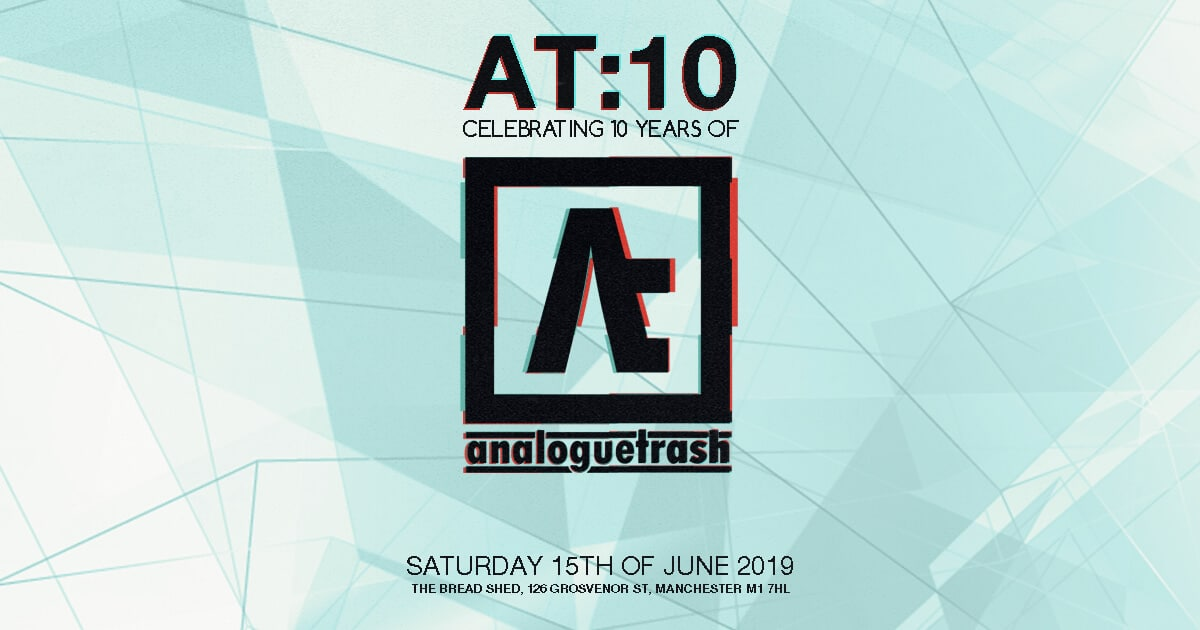 At:10 – Celebrating 10 Years Of Analoguetrash