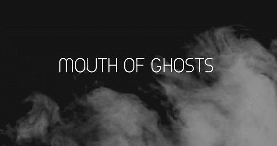 New Music: Mouth Of Ghosts – Home