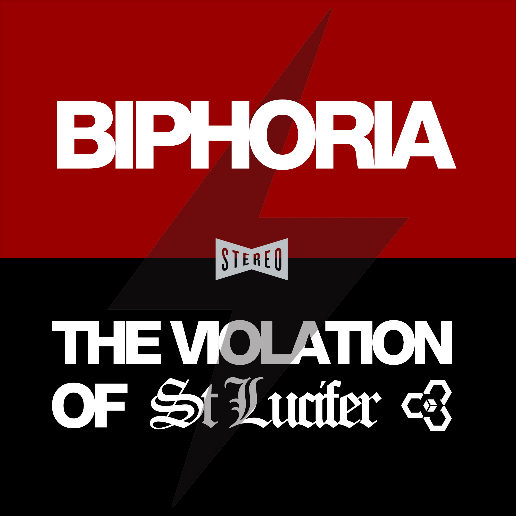 St Lucifer – Biphoria / The Violation Of St Lucifer