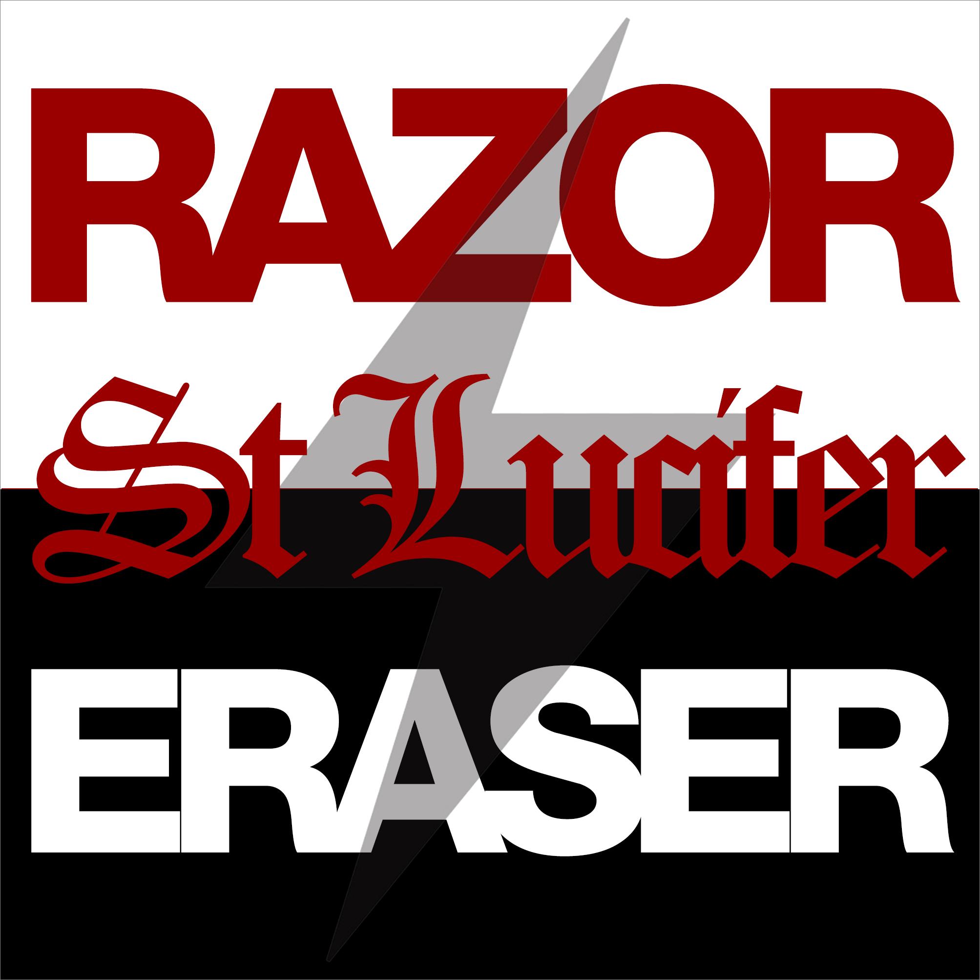St Lucifer – Razor/eraser